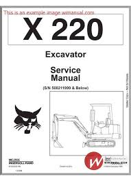 bobcat x220 excavator service manual pdf this manual has bobcat x220 excavator service manual pdf this manual has detailed illustrations as well as step by step written instructions the necessary