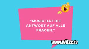 Musik Hat Die Lustige Witze Und Sprüche