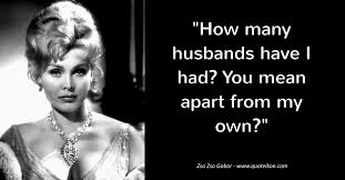 Zsa Zsa Gabor Quotes Inspiration 48 Of The Best Quotes By Zsa Zsa Gabor Quoteikon