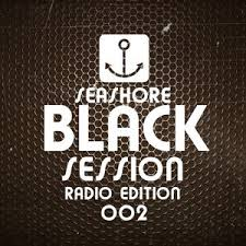 Black Session 002 Seashore Radio Edition Free Download By