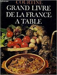 Grand Livre De La France à Table Cuisine Des Provinces De France