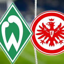 Der vermeidliche ausgleichstreffer durch josh sargent wurde fälschlicherweise. Werder Bremen Gegen Eintracht Frankfurt Liveticker Zum Spiel Eintracht Frankfurt