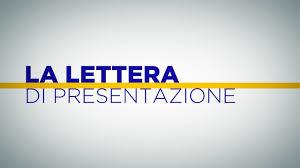 Lettera Di Presentazione La Lettera Di Presentazione Scrivila Nel Modo Giusto