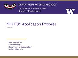 Nih F31 Application Process Ppt Video Online Download
