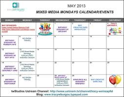 calendar for the month of may tracy weinzapfel studios mixed media monday s may 2013 calendar