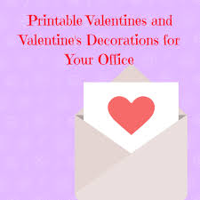 valentine office decorations. Printable-valentines-and-valentines-decorations-for-your-office Valentine Office Decorations A