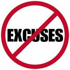 Image result for no excuses