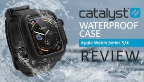 Catalyst <b>Waterproof Case For Apple</b> Watch Series 5/4 Review