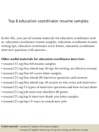 Top 8 education coordinator resume samples In this file, you can ref resume  materials for ...