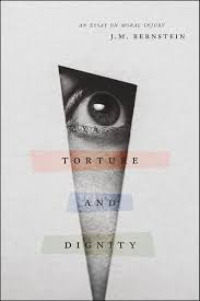 torture and dignity an essay on moral injury bernstein addthis sharing buttons