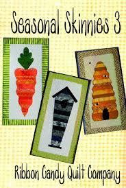 Ribbon Candy Quilt Company: Seasonal Skinnies Patterns & Ribbon Candy Quilt Company Adamdwight.com