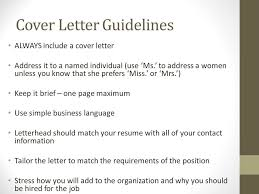 what should a covering letter include 20 4 cover letter guidelines always