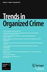 the interdisciplinary dimensions of the study of organized crime trends in organized crime