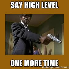 say high level one more time - say what one more time | Meme Generator via Relatably.com
