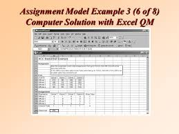 transportation transshipment and assignment models ppt video  77 assignment model example 3 6 of 8 computer solution excel qm