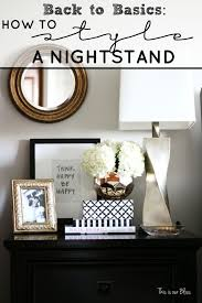 Back to Basics - How to style a nightstand - 6 elements of a well-