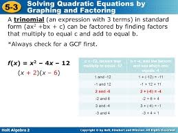 holt algebra 2 5 3 solving quadratic equations by graphing and factoring a trinomial