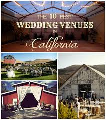 all the best wedding venues in california