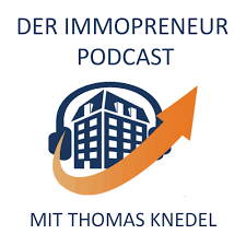 Der Immopreneur Podcast | Cash-Flow und Vermögensaufbau mit Immobilien-Investments