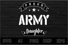 Think you can you sing like freddie mercury? Proud Army Daughter Svg Design By Creative Art Thehungryjpeg Com Daughter Ad Svg Proud Army Adver Svg Design Svg Proud Army Girlfriend