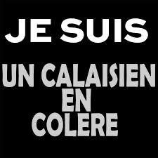 Hasil gambar untuk Calaisiens en colère