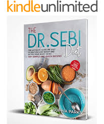 The Dr. Sebi Diet: The Ultimate Alkaline Diet To Help You Lose Weight And  Detox Your Body Using 100+ Simple And Quick Recipes - Kindle edition by  Parks, Sophia . Health, Fitness