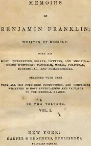 memoirs of benjamin franklin written by himself by benjamin franklin memoirs of benjamin franklin