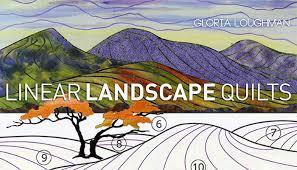 Linear Landscape Quilts Online Quilting Class &  Adamdwight.com