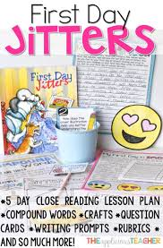 best ideas about first day jitters jitter juice first day jitters close reading unit prefect for back to school love that this