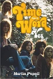 <b>Time And</b> A Word: The <b>Yes</b> Story: Martin Popoff: 9780993212024 ...
