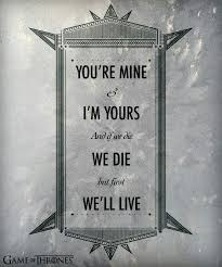 Game Of Thrones Quotes About Love Impressive Romantic Quotes Game Of Thrones Quotes
