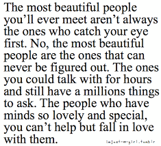 The Most Beautiful People Quote Best of The Most Beautiful People Are The Ones That Can Never Be Figured Out