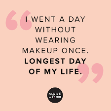 Makeup Beauty Quotes Best Of Beauty Quotes That Are All Too Real For Makeup Addicts Makeup
