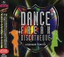 Dance Freak Discotheque@genius Tokyo