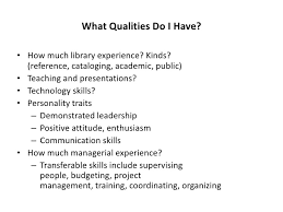 What Qualities .