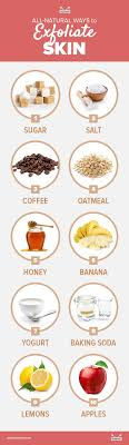 all natural ways to exfoliate skin infographic jpg