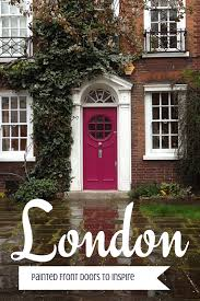 painting ideas london front door colors for inspiration looking for painting ideas about
