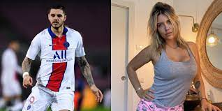 PSG Striker Mauro Icardi Reportedly Has Sex With Wife '12 Times A Day,'  Except When He Loses
