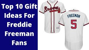 top 10 gift ideas for atlanta braves fred freeman fans