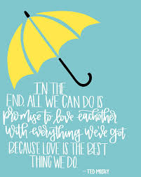 Himym Love Quotes