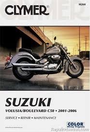 2001 2011 suzuki volusia boulevard c50 clymer motorcycle repair 2001 2011 suzuki volusia boulevard c50 clymer repair manual