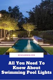 Best Pool Lights To Buy Best Swimming Pool Lights Usually Add Light And Colors To