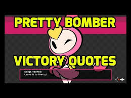 Cartoon Quotes Custom Super Bomberman R Switch Pretty Bomber Victory Quotes In English