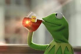 kermit tea meme. Simple Tea On Tea Lizard Mania Which Hit Social Media Tuesday Morning After  Good Morning America Coined The Term While Referencing Popular Meme Of Kermit Throughout Meme S