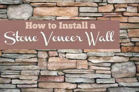 how to install stone veneer wall