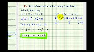 ex 1 solve quadratic equations by factoring completely