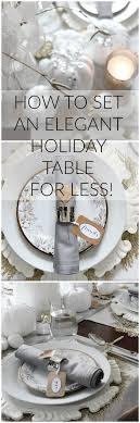 Greek Table Setting Decorations How To Set An Elegant Table For The Holidays For Less Setting