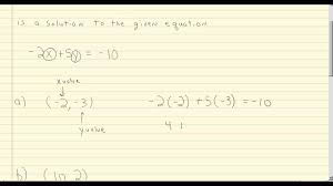 determine if an ordered pair is a solution to a linear equation in two variables 2
