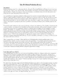 Problem Solution Essay Examples Problem Solution Essay Format