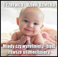 1 czerwca dzień dziecka memy, gify i śmieszne obrazki facebook, tapety,  demotywatory zdjęcia